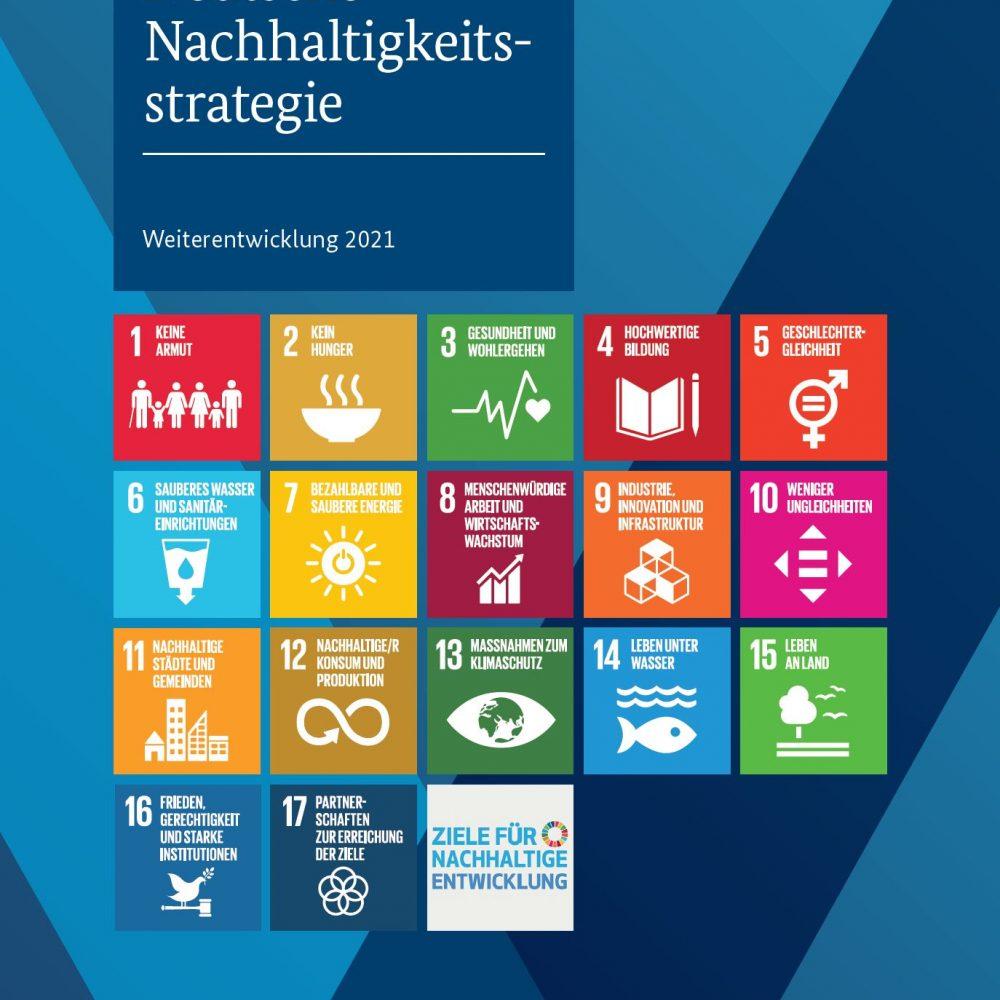 Deutsche Nachhaltigkeitsstrategie – Weiterentwicklung 2021