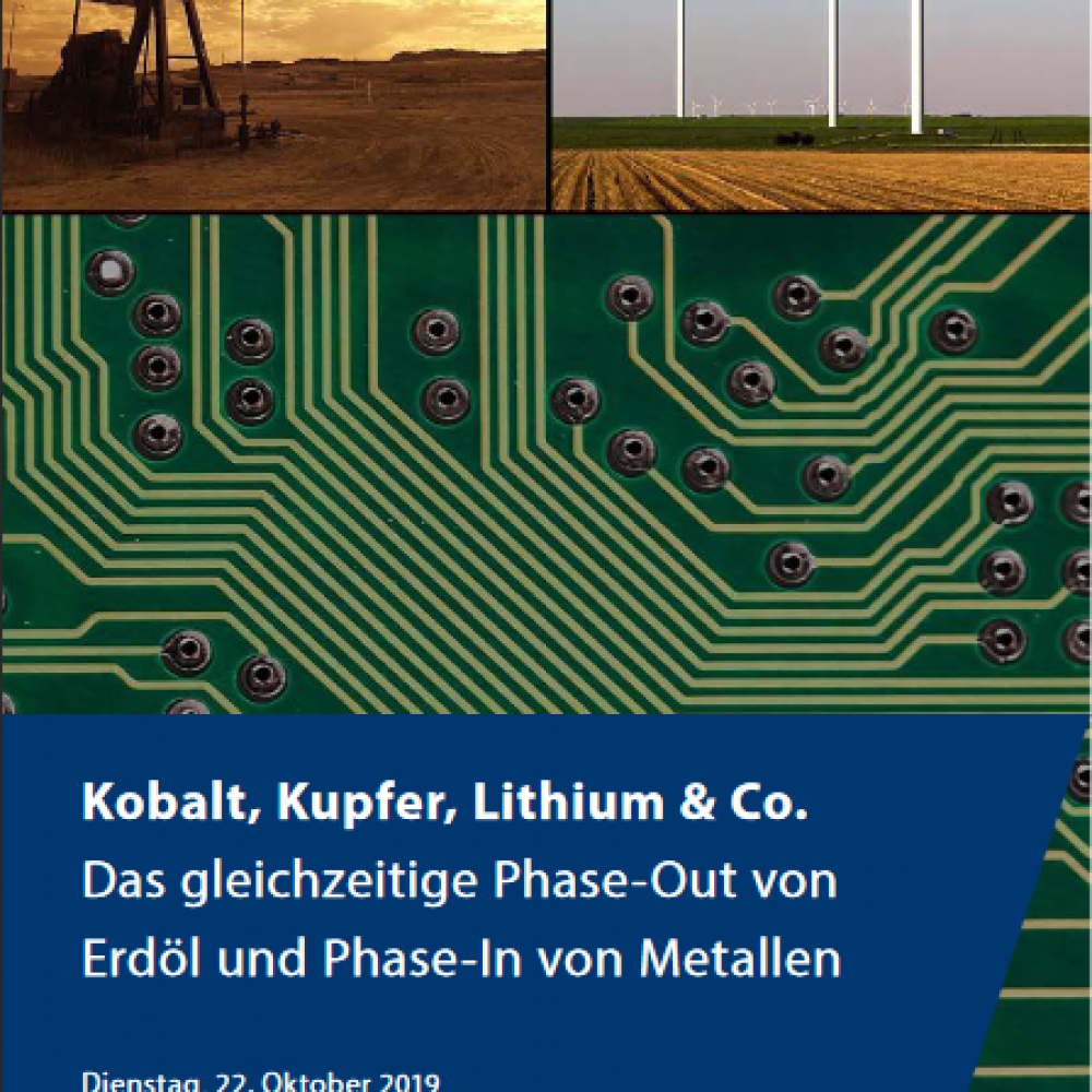 Kobalt, Kupfer, Lithium & Co. Das gleichzeitige Phase-Out von Erdöl und Phase-In von Metallen